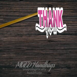 Thank You Fancy Sticker Sheet of 11 Made By MGED Handbags