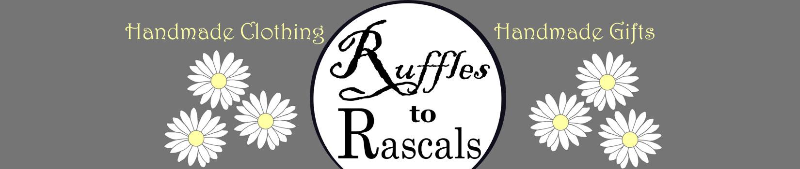 Ruffles to Rascals