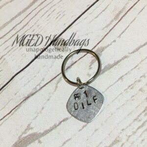Number 1 DILF Hand Stamped Key Ring Handmade by MGED Handbags