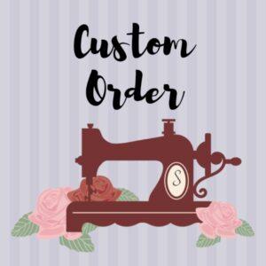 Custom Order Graphic
