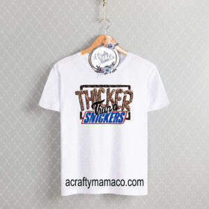 thicker than a snickers tee mock