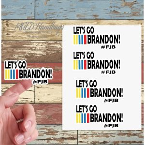 Let's Go Brandon, Sticker Sheet of 19, Shipping Included, Handmade by MGEDHandbags