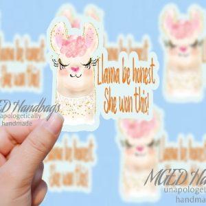 Llama Be Honest, She Won This! Sticker Image, Digital Download ONLY, PNG, JPG, V3, Handmade by MGEDHandbags